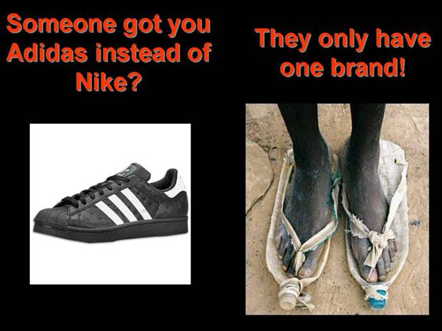 Someone got you Adidas instead of Nike? They only have one brand!